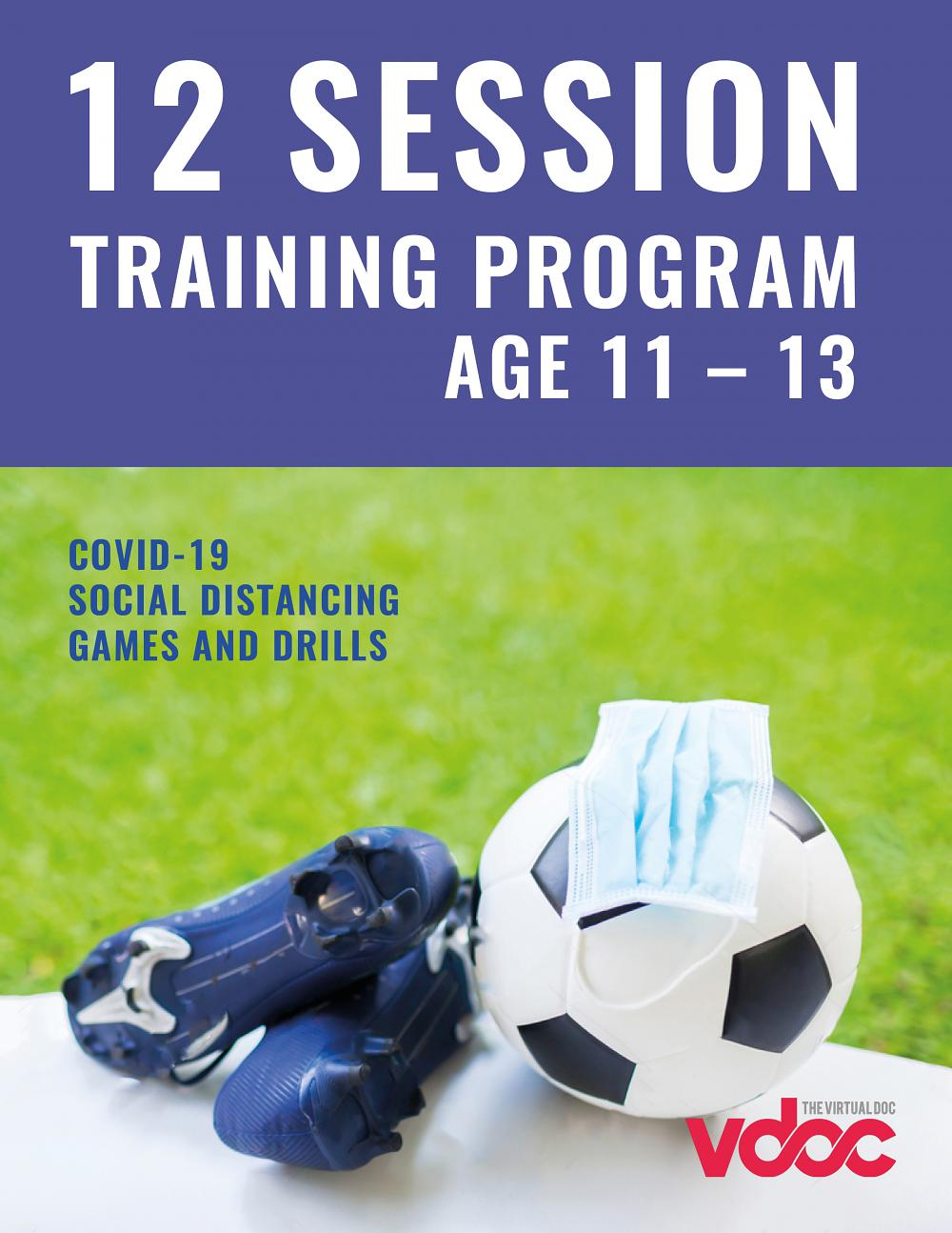 12 Session COVID Training Program (Ages 11 - 13)